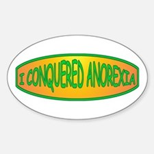 I Conquered Anorexia Oval Bumper Stickers