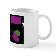 I_GOT_GRAPE Mug