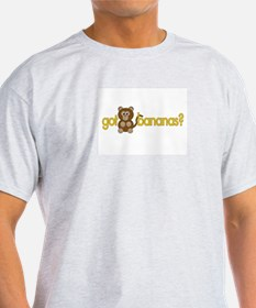 got bananas? Ash Grey T-Shirt