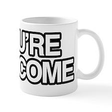 Youre Welcome T-Shirt 10x10 Mug