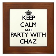 Keep Calm and Party with Chaz Framed Tile