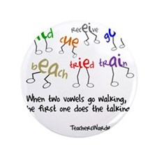 "Two Vowels Go Walking 3.5"" Button"