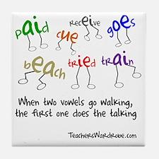 Two Vowels Go Walking Tile Coaster