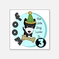"Dog Lover 3rd Birthday Square Sticker 3"" x 3"""