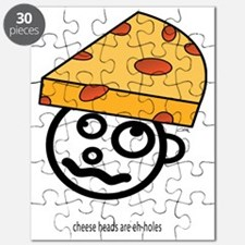chease heads are eh-holes only Puzzle