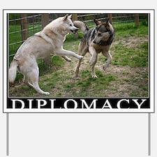 Diplomacy Yard Sign