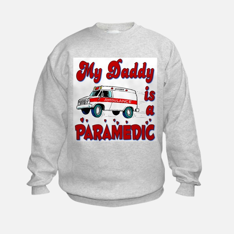 My Daddy is a Paramedic Sweatshirt