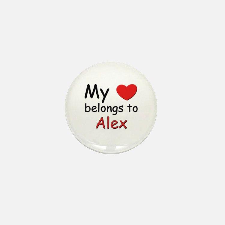 My heart belongs to alex Mini Button