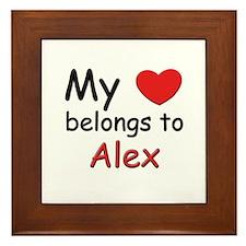 My heart belongs to alex Framed Tile