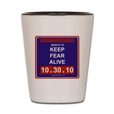 marchtokeepfearalive3 Shot Glass