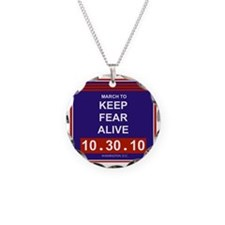 marchtokeepfearalive3 Necklace