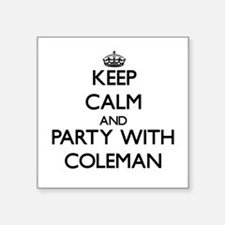 Keep Calm and Party with Coleman Sticker