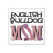 """EnglishBulldogMOM Square Sticker 3"""" x 3"""""""