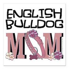 """EnglishBulldogMOM Square Car Magnet 3"""" x 3"""""""
