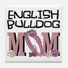 EnglishBulldogMOM Tile Coaster