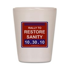 rallytorestoresanity2 Shot Glass