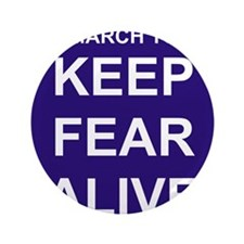 "marchtokeepfearaliveslogoblack 3.5"" Button"