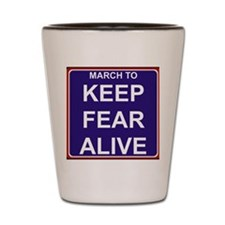 marchtokeepfearaliveslogoblack Shot Glass