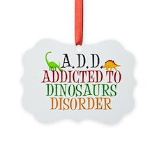 dinosauraddict Ornament
