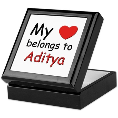My heart belongs to aditya Keepsake Box
