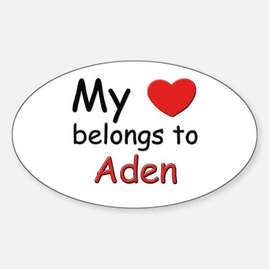 My heart belongs to aden Oval Decal