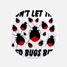"bed_bugs_TAL2010_white 3.5"" Button"