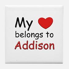 My heart belongs to addison Tile Coaster