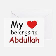 My heart belongs to abdullah Greeting Cards (Packa