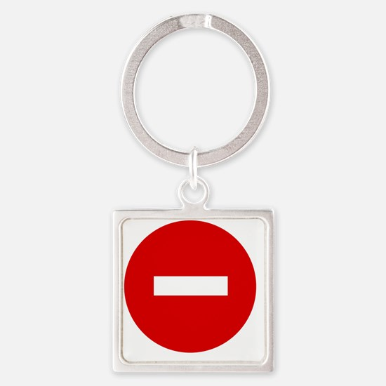 3-11x11 no entry sign Square Keychain