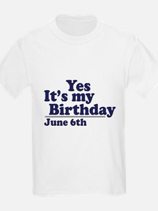 June 6 Birthday Kids T-Shirt