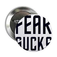 "fearsucks 2.25"" Button"