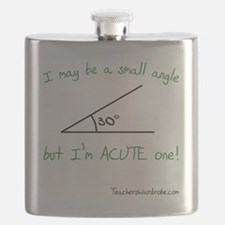 I May Be a Small Angle Flask
