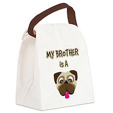 2-my_bros_a_pug Canvas Lunch Bag