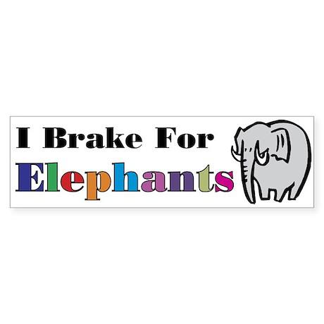 I brake for Elephant Bumper Sticker