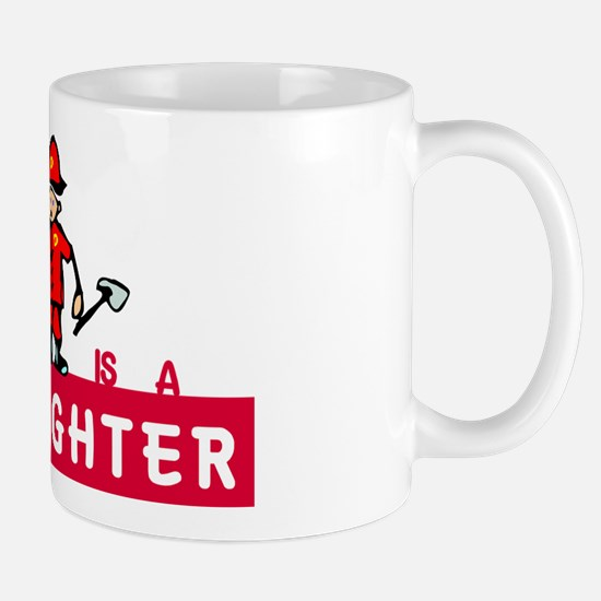 my_dad_is_a_firefighter Mug