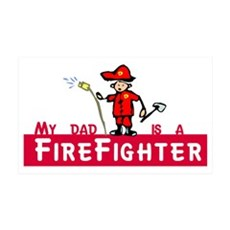 my_dad_is_a_firefighter Wall Decal