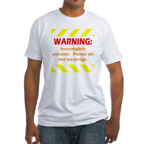 Incorrigible for black Fitted T-Shirt
