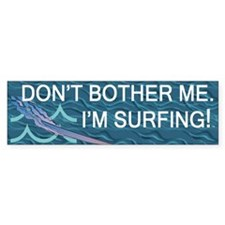 Surfing Slogan Bumper Sticker