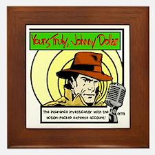 Yours Truly Johnny Dollar color Framed Tile