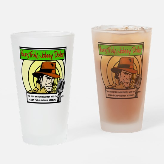 Yours Truly Johnny Dollar color Drinking Glass