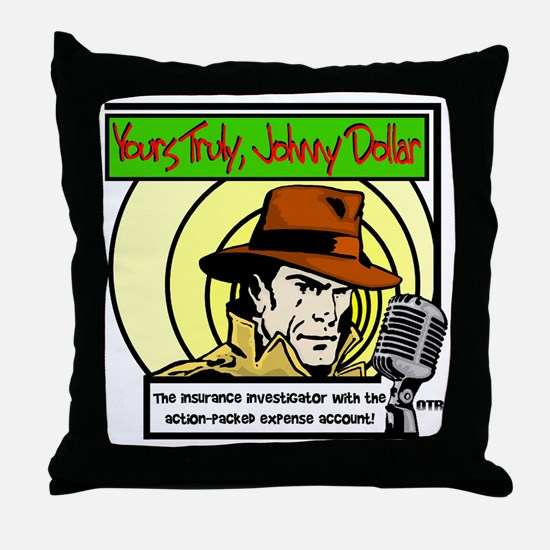 Yours Truly Johnny Dollar color Throw Pillow