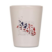 keep fear alive t-shirt Shot Glass