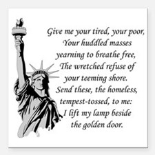 "Statue-of-Liberty-quote- Square Car Magnet 3"" x 3"""