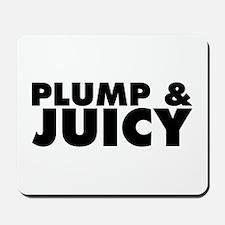 Plump & Juicy Mousepad
