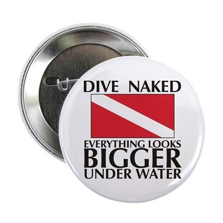 "Dive Naked 2.25"" Button (100 pack)"
