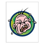 Funny Screaming Crying Baby Art Small Poster