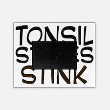 tonsilstonesstink Picture Frame
