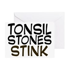 tonsilstonesstink Greeting Card