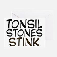 tonsilstonesstink Greeting Card