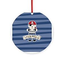 Arg Ye Matey Pirate Ornament (Round)